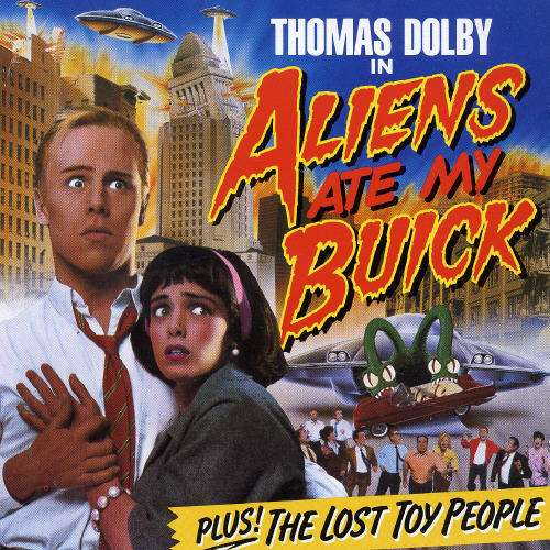 thomas_dolby-aliens_ate_my_buick(1)